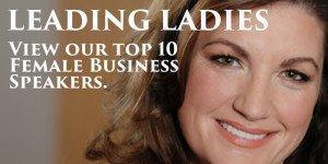 Leading Ladies - Top 10 Female Business Speakers