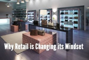Why Retail is changing its mindset by Cate Trotter