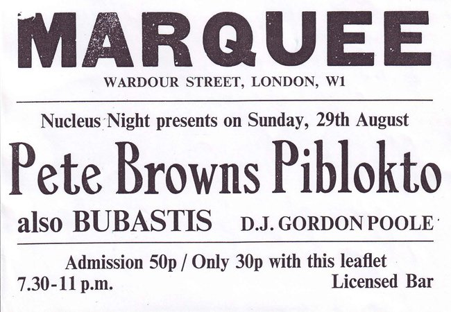Marquee Club Pete brown's Piblokto